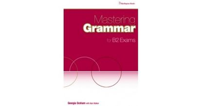 Εικόνα της MASTERING GRAMMAR FOR B2 EXAMS SB
