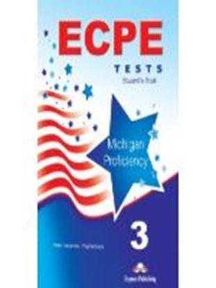 Εικόνα της ECPE PRACTICE TESTS FOR THE MICHIGAN ΡROFICIENCY 3 STUDENT'S BOO Κ (NEW)