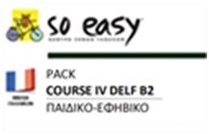 Εικόνα της SO EASY ΓΑΛΛΙΚΑ COURS IV (DELF B2)