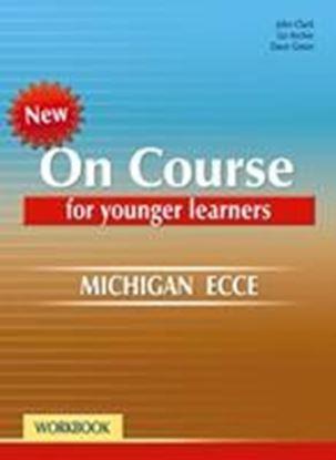 Εικόνα της ON COURSE ECCE FOR YOUNGER LEARNERS WORKBOOK