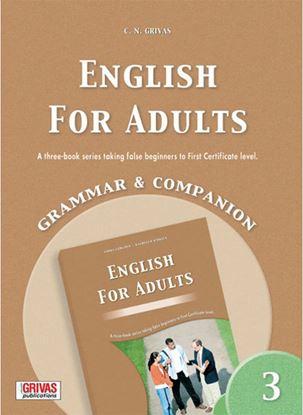 Εικόνα της ENGLISH FOR ADULTS 3 GRAMMAR & COMPANION