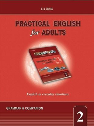 Εικόνα της PRACTICAL ENGLISH FOR ADULTS 2 GRAMMAR AND COMPANION