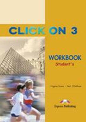 Εικόνα της CLICK ON 3 WORKBOOK STUDENT'S