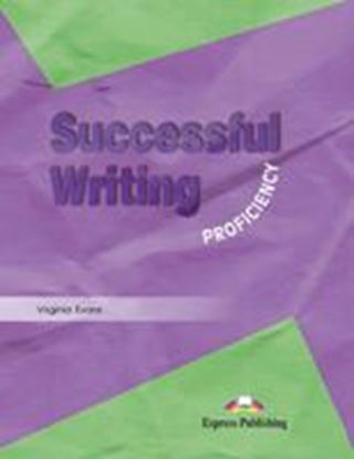 Εικόνα της SUCCESSFUL WRITING PROFICIENCY STUDENT'S BOOK
