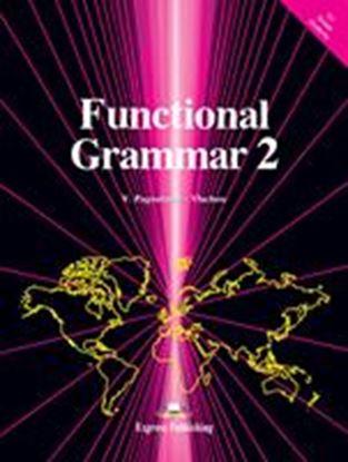 Εικόνα της FUNCTIONAL GRAMMAR 2 STUDENT'S BOOK