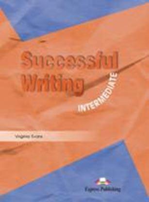 Εικόνα της SUCCESSFUL WRITING INTERMEDIATE STUDENT'S BOOK