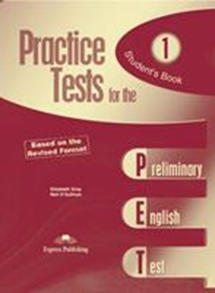Εικόνα της PRACTICE TEST FOR THE PET 1 BASED ON THE REVISED FORMAT STUDENT' S BOOK