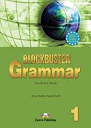 Εικόνα της BLOCKBUSTER 1 GRAMMAR STUDENT'S BOOK