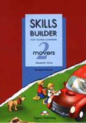 Εικόνα της SKILLS BUILDER FOR YOUNG LEARNERS MOVERS 2 BASED ON THE REVISED FORMAT FOR 2007 STUDENT'S BOOK