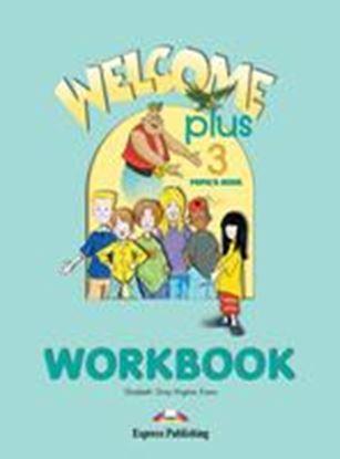 Εικόνα της WELCOME PLUS 3 WORKBOOK