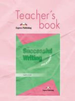 Εικόνα της SUCCESSFUL WRITING UPPER-INTERMEDIATETEACHER'S BOOK