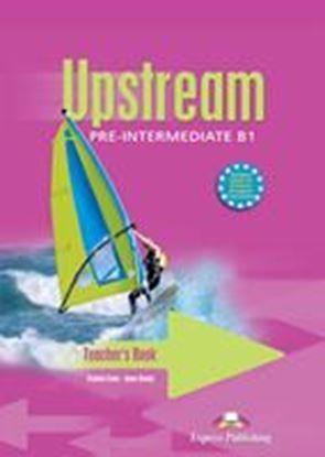 Εικόνα της UPSTREAM PRE-INTERMEDIATE B1 TEACHER'S  BOOK