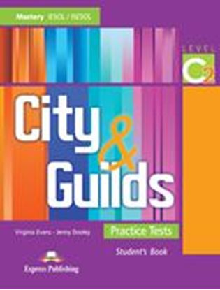 Εικόνα της CITY AND GUILDS PRACTICE TESTS LEVEL C 2 STUDENTS BOOK