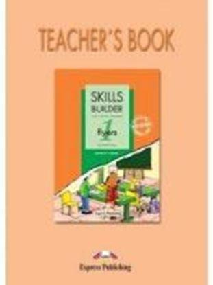 Εικόνα της SKILLS BUILDER FOR YOUNG LEARNERS FLYERS 1 BASED ON THE REVISED FORMAT FOR 2007 TEACHER'S BOOK