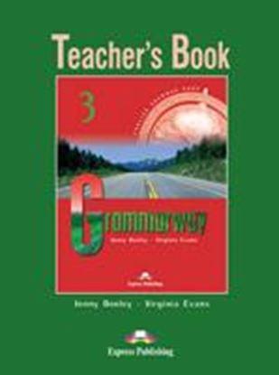 Εικόνα της GRAMMARWAY 3 TEACHER'S BOOK
