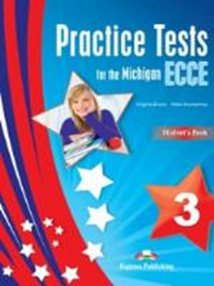 Εικόνα της PRACTICE TESTS FOR THE MICHIGAN ECCE 3 STUDENTS BOOK REVISED