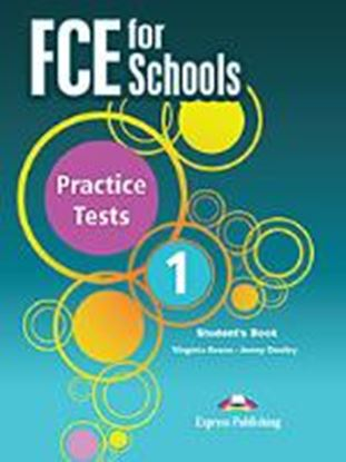 Εικόνα της FCE FOR SCHOOLS PRACTICE TESTS 1 STUDENT'S BOOK REVISED (INTERNA TIONAL)