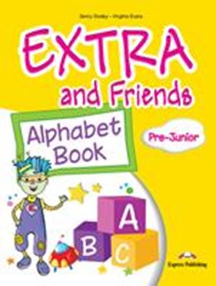 Εικόνα της EXTRA & FRIENDS PRE-JUNIOR ALPHABET BOOK (GREECE)