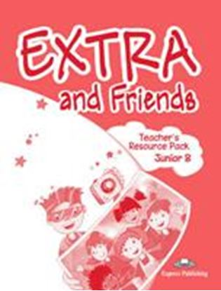 Εικόνα της EXTRA & FRIENDS JUNIOR B TEACHER'S RESOURCE PACK (GREECE)