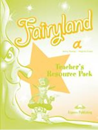 Εικόνα της FAIRYLAND a TEACHERS RESOURCE PACK
