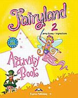 Εικόνα της FAIRYLAND 2 ACTIVITY BOOK