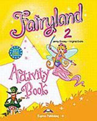 Εικόνα της FAIRYLAND 2 ACTIVITY BOOK