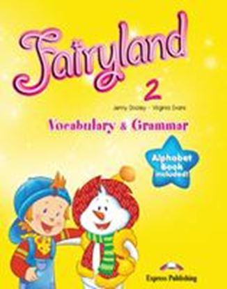 Εικόνα της FAIRYLAND 2 VOCABULARY & GRAMMAR GREEK