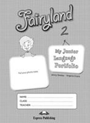 Εικόνα της FAIRYLAND 2 MY JUNIOR LANGUAGE PORTFOL IO
