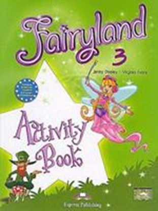 Εικόνα της FAIRYLAND 3 ACTIVITY BOOK
