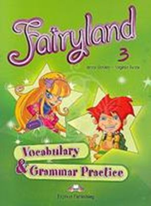 Εικόνα της FAIRYLAND 3 VOCABULARY & GRAMMAR PRACTICE