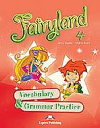 Εικόνα της FAIRYLAND 4 VOCABULARY & GRAMMAR PRACTICE