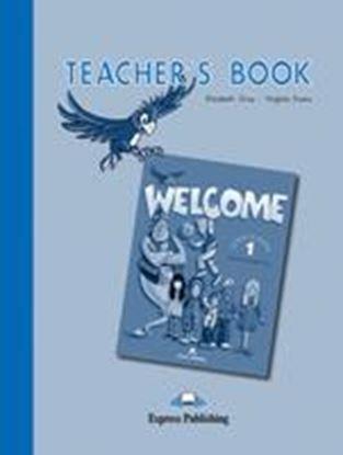Εικόνα της WELCOME 1 TEACHER'S BOOK