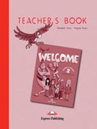 Εικόνα της WELCOME 2 TEACHER'S BOOK