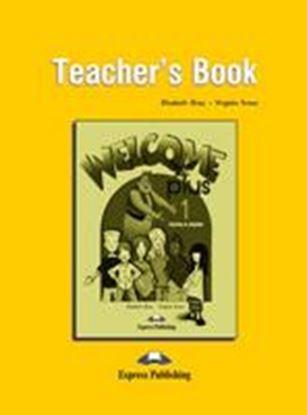 Εικόνα της WELCOME PLUS 1 TEACHER'S BOOK