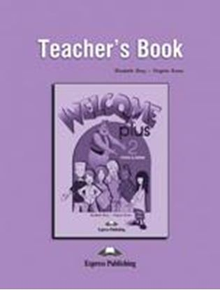 Εικόνα της WELCOME PLUS 2 TEACHER'S BOOK