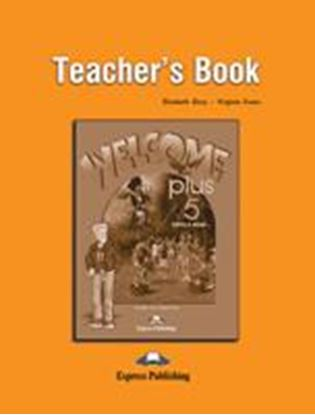 Εικόνα της WELCOME PLUS 5 TEACHER'S BOOK
