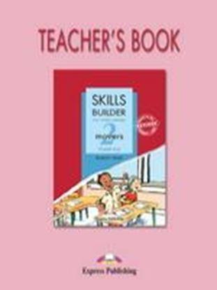 Εικόνα της SKILLS BUILDER FOR YOUNG LEARNERS MOVERS 2 BASED ON THE REVISED FORMAT FOR 2007 TEACHER'S BOOK