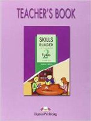 Εικόνα της SKILLS BUILDER FOR YOUNG LEARNERS FLYERS 2 BASED ON THE REVISED FORMAT FOR 2007 TEACHER'S BOOK