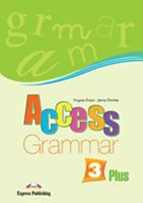 Εικόνα της ACCESS 3 PLUS GRAMMAR BOOK - ENGLISH EDITION