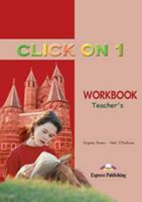 Εικόνα της CLICK ON 1 WORKBOOK TEACHER'S (OVERPRINTED)