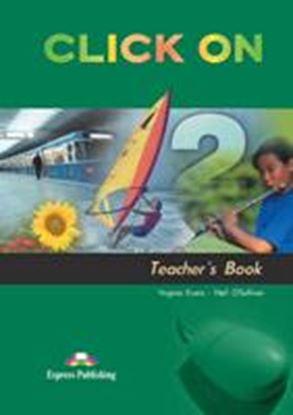 Εικόνα της CLICK ON 2 TEACHER'S BOOK (INTERLEAVED)