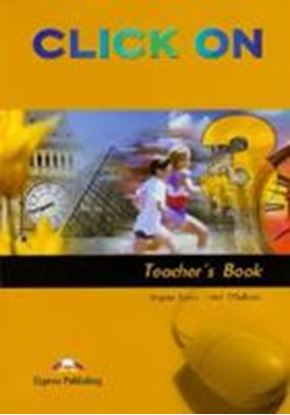 Εικόνα της CLICK ON 3 TEACHER'S BOOK (INTERLEAVED)