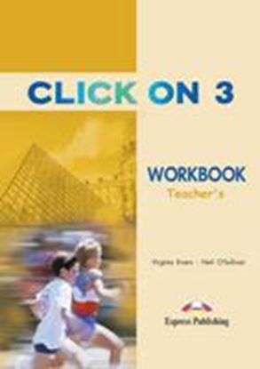 Εικόνα της CLICK ON 3 WORKBOOK TEACHER'S (OVERPRINTED)