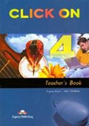 Εικόνα της CLICK ON 4 TEACHER'S BOOK (INTERLEAVED)