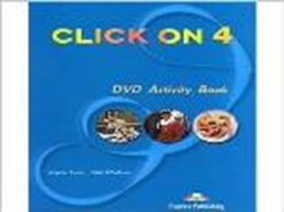 Εικόνα της CLICK ON 4 DVD ACTIVITY BOOK