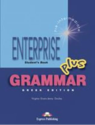 Εικόνα της ENTERPRISE 3 PLUS PRE-INTERMEDIATE GRAMMAR STUDENT'S GREEK EDITI ON