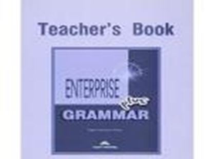Εικόνα της ENTERPRISE 3 PLUS PRE-INTERMEDIATE GRA MMAR TEACHER'S BOOK