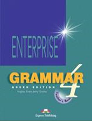 Εικόνα της ENTERPRISE 4 INTERMEDIATE GRAMMAR TEACHER'S BOOK GREEK EDITION O VERPRINTED