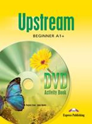 Εικόνα της UPSTREAM BEGINNER A1+ DVD ACTIVITY BOOK