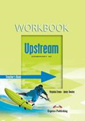 Εικόνα της UPSTREAM ELEMENTARY A2 WORKBOOK TEACHER'S-OVERPRINTED